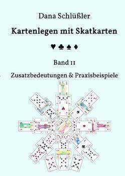 Kartenlegen mit Skatkarten Band II von Schlüßler,  Dana
