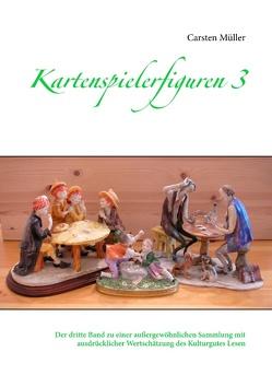 Kartenspielerfiguren 3 von Müller,  Carsten