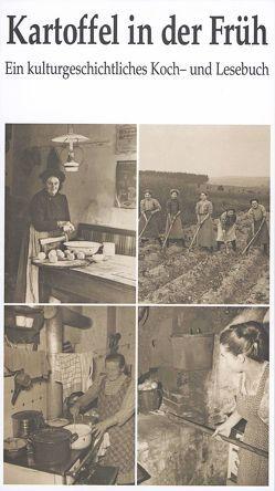 Kartoffel in der Früh von Heidrich,  Hermann, Kohlberger,  Alexandra