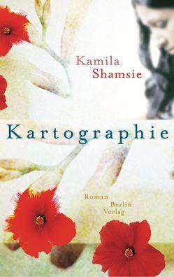 Kartographie von Shamsie,  Kamila, Thiesmeyer,  Ulrike