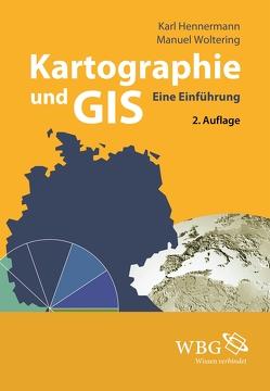 Kartographie und GIS von Hennermann,  Karl