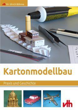 Kartonmodellbau von Böhme,  Ulrich