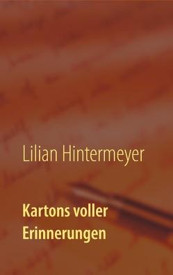 Kartons voller Erinnerungen von Hintermeyer,  Lilian
