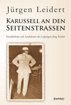 Karussell an den Seitenstraßen von Leidert,  Jürgen