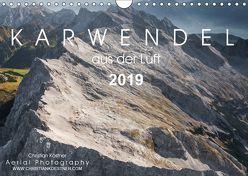 Karwendel aus der Luft 2019 (Wandkalender 2019 DIN A4 quer) von Köstner,  Christian