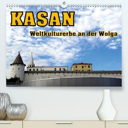 Kasan- Weltkulturerbe an der Wolga (Premium, hochwertiger DIN A2 Wandkalender 2020, Kunstdruck in Hochglanz) von von Loewis of Menar,  Henning