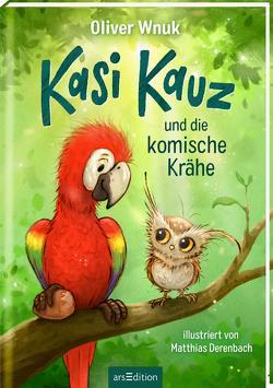Kasi Kauz und die komische Krähe (Kasi Kauz 1) von Derenbach,  Matthias, Wnuk,  Oliver