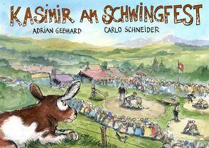 Kasimir am Schwingfest von Gebhard,  Adrian, Schneider,  Carlo