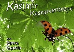 Kasimir Kastanienblatt von Gutkin,  Petra