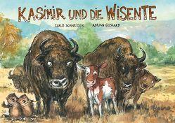 Kasimir und die Wisente von Gebhard,  Adrian, Schneider,  Carlo