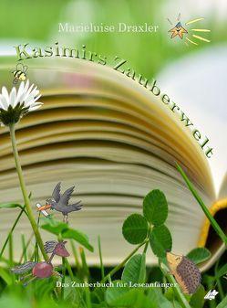 Kasimirs Zauberwelt von Draxler,  Marieluise