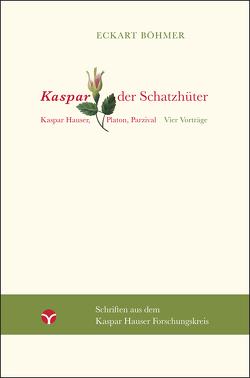 Kaspar, der Schatzhüter von Böhmer,  Eckart