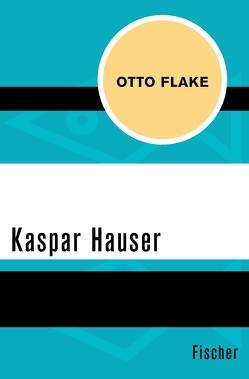Kaspar Hauser von Flake,  Otto
