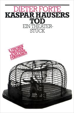 Kaspar Hausers Tod von Forte,  Dieter