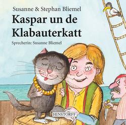 Kaspar un de Klabauterkatt von Bliemel,  Stephan, Bliemel,  Susanne