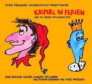 Kasperl in Ferien von Oehmann,  Richard, Parzefall,  Josef