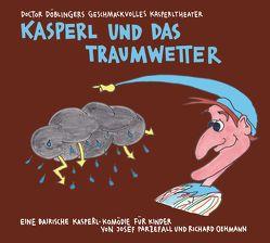 Kasperl und das Traumwetter von Friedrich,  Inka, Oehmann,  Richard, Parzefall,  Josef