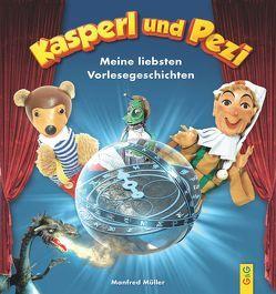 Die Abenteuer von Kasperl und Pezi von Müller,  Manfred, Reichert,  Katharina