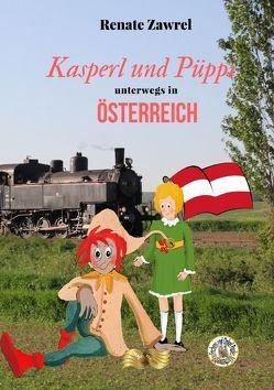 Kasperl und Püppi unterwegs in Österreich von Becker,  Renate Anna, Zawrel,  Renate