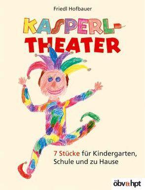 Kasperltheater von Hofbauer,  Friedl