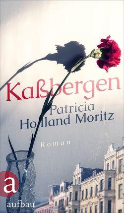 Kaßbergen von Holland Moritz,  Patricia