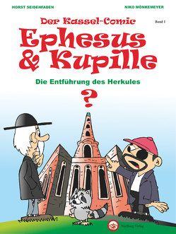 Kassel-Comic: Ephesus und Kupille von Mönkemeyer,  Niko, Seidenfaden,  Horst