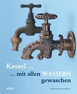 KASSEL … mit allen Wassern gewaschen