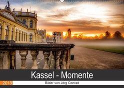 Kassel – Momente (Wandkalender 2018 DIN A2 quer) von Conrad,  Jörg