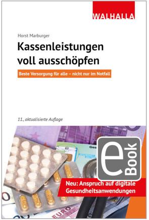Kassenleistungen voll ausschöpfen von Marburger,  Horst