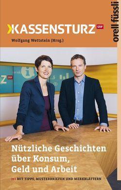 Kassensturz von Wettstein,  Wolfgang