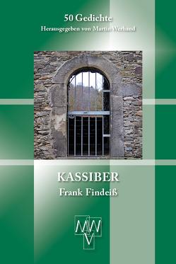 Kassiber von Findeiß,  Frank, Werhand,  Martin