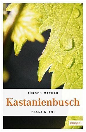 Kastanienbusch von Mathäss,  Jürgen