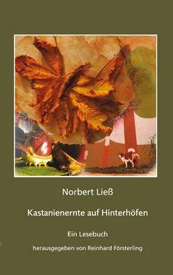 Kastanienernte auf Hinterhöfen von Försterling,  Reinhard, Ließ,  Norbert
