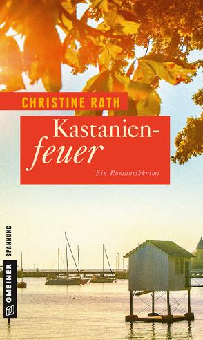 Kastanienfeuer von Rath,  Christine