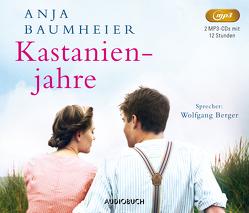 Kastanienjahre von Baumheier,  Anja, Berger,  Wolfgang