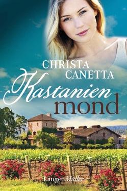 Kastanienmond von Canetta,  Christa