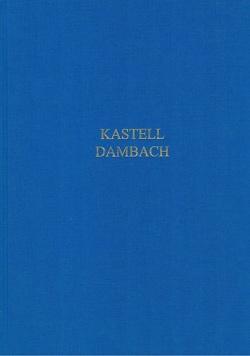 Kastell Dambach am Raetischen Limes von Bayerisches Landesamt für Denkmalpflege,  Abt. Bodendenkmalpflege, Czysz,  Wolfgang