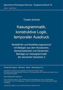 Kasusgrammatik, konstruktive Logik, temporaler Ausdruck von Schmitt,  Torsten