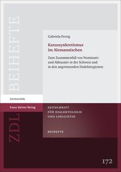 Kasussynkretismus im Alemannischen von Perrig,  Gabriela