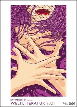 Kat Menschik illustriert Weltliteratur – Literarischer Posterkalender in Bildern 2021 – Wand-Kalender von DUMONT – Format 49,5 x 68,5 cm von Menschik,  Kat
