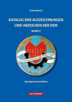 Katalog der Auszeichnungen und Abzeichen der DDR, Band 2 von Bartel,  Frank