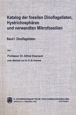 Katalog der fossilen Dinoflagellaten, Hystrichosphären und verwandten Mikrofossilien / Dinoflagellaten von Eisenack,  Alfred, Kjellström,  Göran, Klement,  Karl W