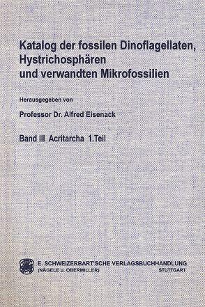 Katalog der fossilen Dinoflagellaten, Hystrichosphären und verwandten Mikrofossilien von Cramer,  Fritz H, Diez,  Carmen R, Eisenack,  Alfred