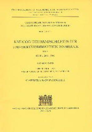 Katalog der Handschriften der Universitätsbibliothek Innsbruck / Katalog der Handschriften der Universitätsbibliothek Innsbruck von Kompatscher,  Gabriela, Neuhauser,  Walter