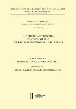 Katalog der mittelalterlichen Handschriften des Stiftes Nonnberg in Salzburg von Adomeit,  Friedrich, Hayer,  Gerold, Lang,  Susanne, Schwembacher,  Manuel