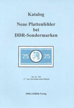 Katalog neue Plattenfehler bei DDR Sondermarken von Raschke,  Wolfgang