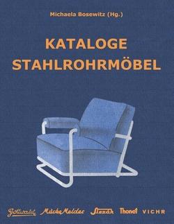 Kataloge Stahlrohrmöbel von Bosewitz,  Michaela