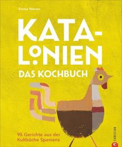 Katalonien. Das Kochbuch von Kalmbach,  Gabriele, Warren,  Emma