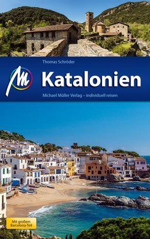 Katalonien Reiseführer Michael Müller Verlag von Schroeder,  Thomas