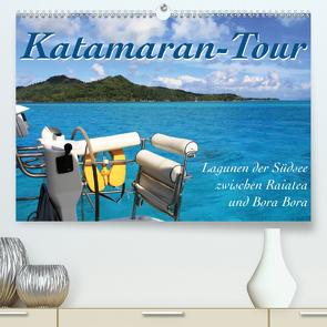 Katamaran-Tour – Lagunen der Südsee (Premium, hochwertiger DIN A2 Wandkalender 2021, Kunstdruck in Hochglanz) von Thiem-Eberitsch,  Jana